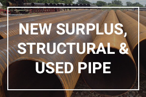 New Surplus, Structural and USED PIPE INVENTORY